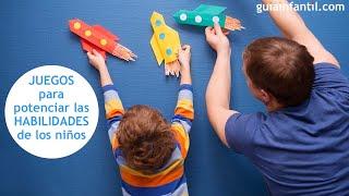 Actividades que estimulan las habilidades de los niños
