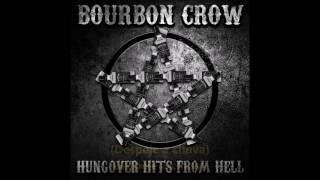 Bourbon Crow - Pour On Rain (Legendado)