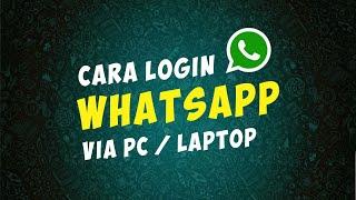 Cara Mudah Pakai WhatsApp di PC atau Laptop