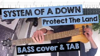 ???? SYSTEM OF A DOWN - Protect The Land (FPV/POV BASS COVER with TAB)