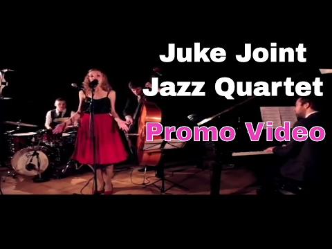 Juke Joint Jazz Quartet Video