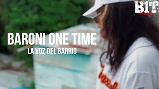 La Voz del Barrio - Baroni One Time (Video)