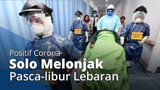Pasca-libur Lebaran, Kasus Positif Corona di Solo Melonjak, Tambah 4 Orang