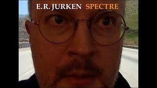 """E.R. Jurken – """"Spectre"""""""
