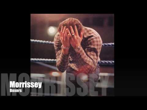 MORRISSEY - Boxers (Single / Album Version)