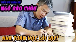 Tiểu Sử Giáo Sư Ngô Bảo Châu   Nhà Toán Học Lỗi Lạc Người Việt Nam