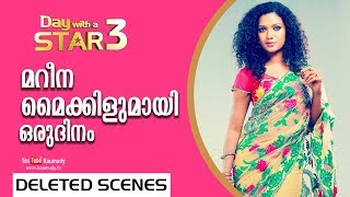 A Day with Actress Mareena Michael Kurisingal | Deleted Scenes | Day with a Star | EP 22