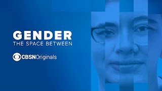 Gender   The Space Between