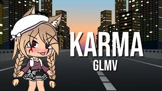 Karma|GLMV|Part 2