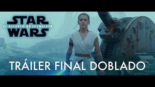 Star Wars: El Ascenso de Skywalker – Tráiler Final (Doblado)
