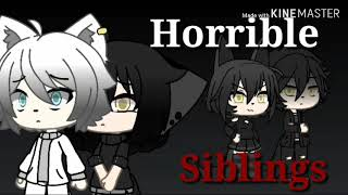 Horrible Siblings | Gacha Life Mini Movie |