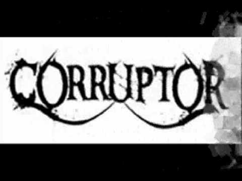 """""""Corruptor"""" New Single  """"Fill That Void"""""""