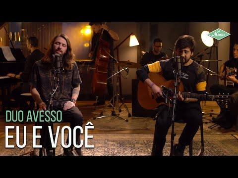 Duo Avesso - Eu e Você (Microfonado Pocket)