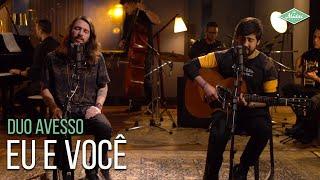 Duo Avesso Eu E Você Microfonado Pocket Version