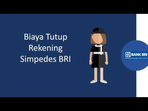 Biaya Tutup Rekening Simpedes BRI