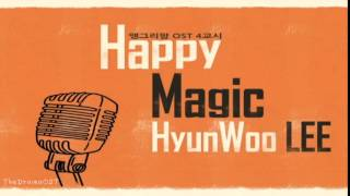 Lee Hyun Woo - Happy Magic (Angry Mom OST Part.4)