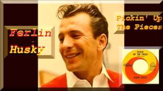 Ferlin Husky -  Pickin' Up the Pieces