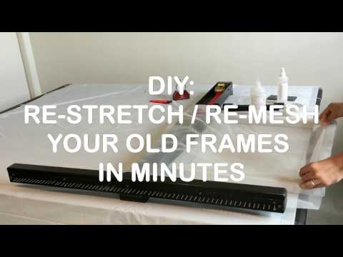 DIY Silk Screen Stretcher - Restretch Remesh