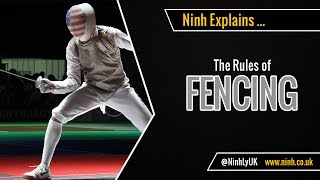 The Rules of Fencing (Olympic Fencing) - EXPLAINED!