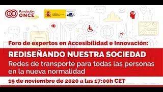 Foro de Expertos en Accesibilidad e Innovación – Redes de transporte para todas las personas en la nueva normalidad