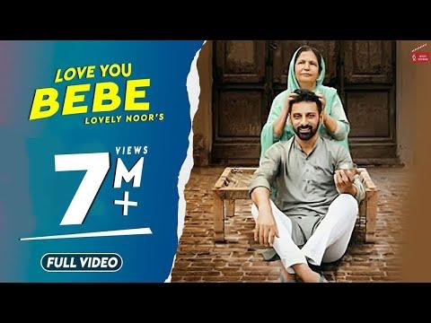 Love You Bebe | Lovely Noor | Beat Minister | New Punjabi Songs 2018 | 62 West Studio