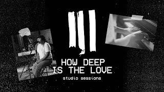 How Deep Is The Love