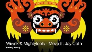 Wiwek & Mightyfools - Move ft Jay Colins (Original Mix)