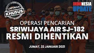INDONESIA UPDATE - Operasi Pencarian Sriwijaya Air Resmi Dihentikan dan Sisakan Sejumlah PR