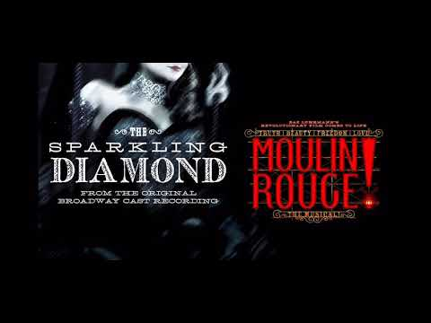 Moulin Rouge sparkling diamond Broadway recording