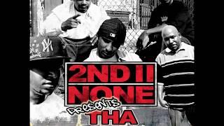 2nd II None Presents - Tha Kollective (2009) Full Album