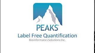 PEAKS Q Label Free Quantification Walkthrough