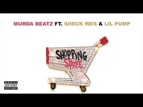 Murda Beatz Shopping Spree Feat Sheck Wes  Lil Pump