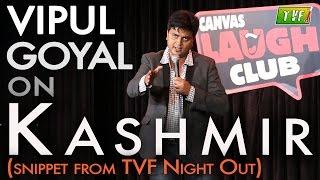 Vipul Goyal On Kashmir Qtiyapa   TVF Live Show