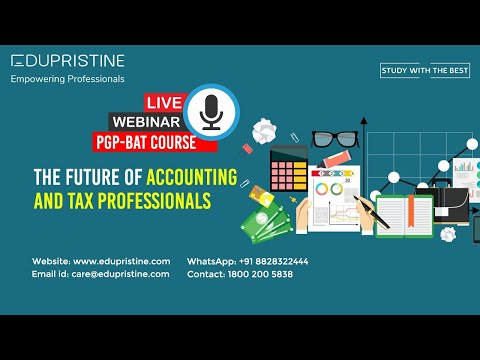 PGP-BAT Live Webinar - The Future of Accounting and Tax ...