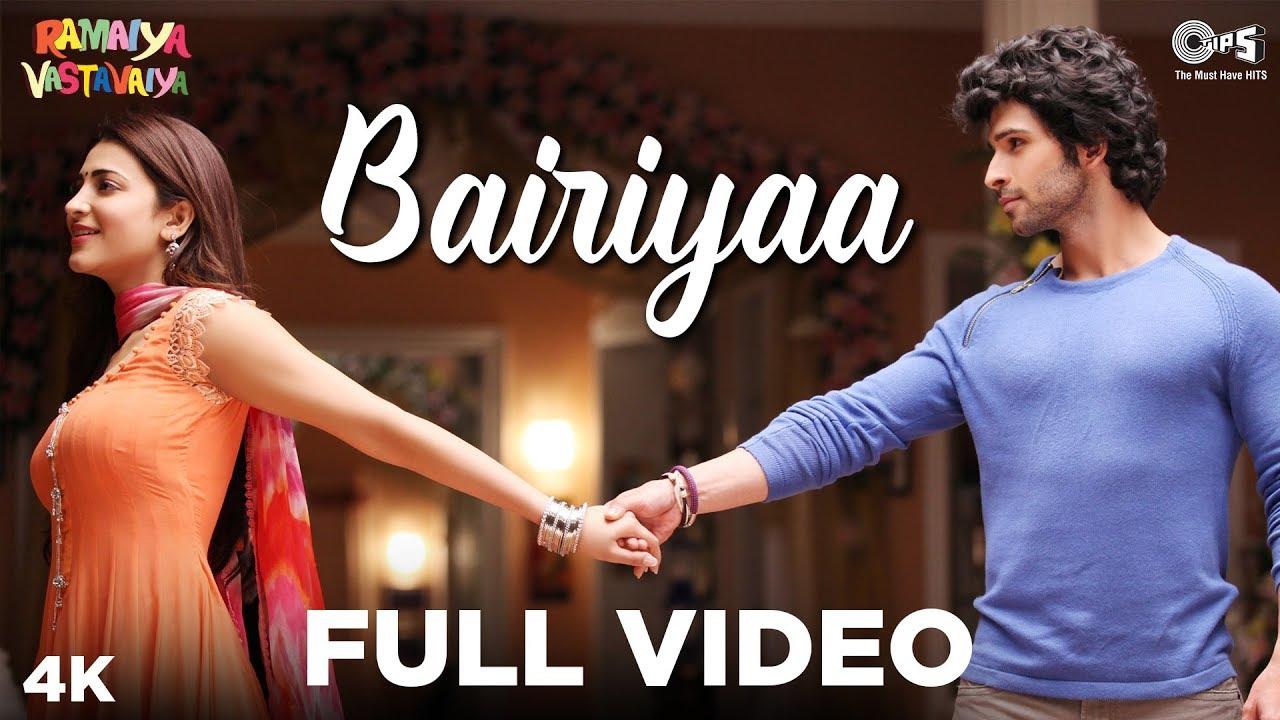 Bairiyaa - Ramaiya Vastavaiya | Girish Kumar & Shruti Haasan | Atif Aslam, Shreya Ghoshal - Atif Aslam & Shreya Ghoshal Lyrics in hindi