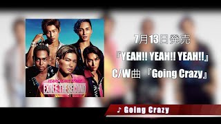 EXILE THE SECOND / 「Going Crazy」