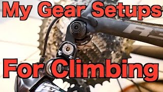 My Gear Setups For Climbing Steep Hills Cycling Tips