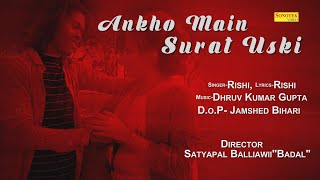 Aankho Mein Surat Uski | Rishi | Latest Song 2021 | New Sad Song | Trimurti