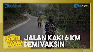 Fakta Viral Kakek dan Nenek di Wonogiri Rela Jalan Kaki Tempuh Jarak 6 Km demi Vaksin, Ini Alasannya