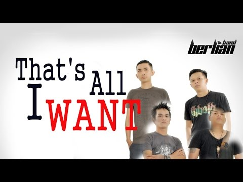 Berlian Band - That's All I Want (OfficialMusic Video)