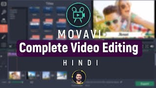 Movavi Complete Video Editing Tutorial For Beginners | 2019