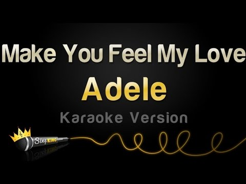 Adele – Make You Feel My Love (Karaoke Version)
