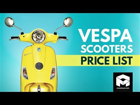 Vespa Scooters Price List [2018]
