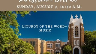 Liturgy of the Word August 9, 2020