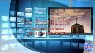 'Le beatitudini - quarta parte' episoode image