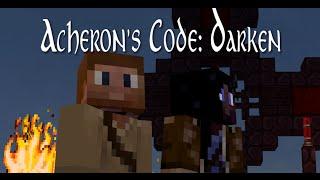 Acheron's Code, Ep6: Darken