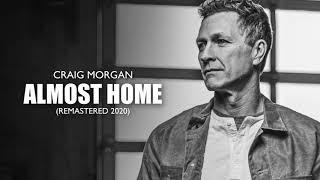 Craig Morgan Almost Home