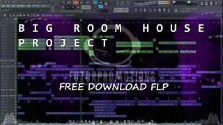 FLP | BIG ROOM HOUSE Style Blasterjaxx | FREE DOWNLOA FLP