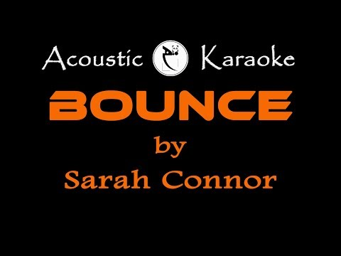 SARAH CONNOR-BOUNCE-(KARAOKE VERSION)