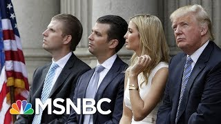 How Ivanka And Don Jr. Trump Avoided Criminal Indictment | Morning Joe | MSNBC | Kholo.pk